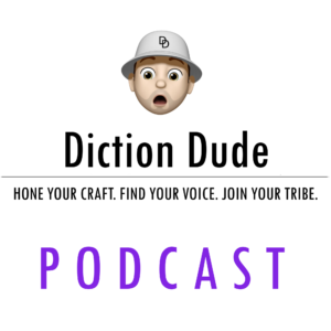 The Diction Dude Podcast #001: An Introduction